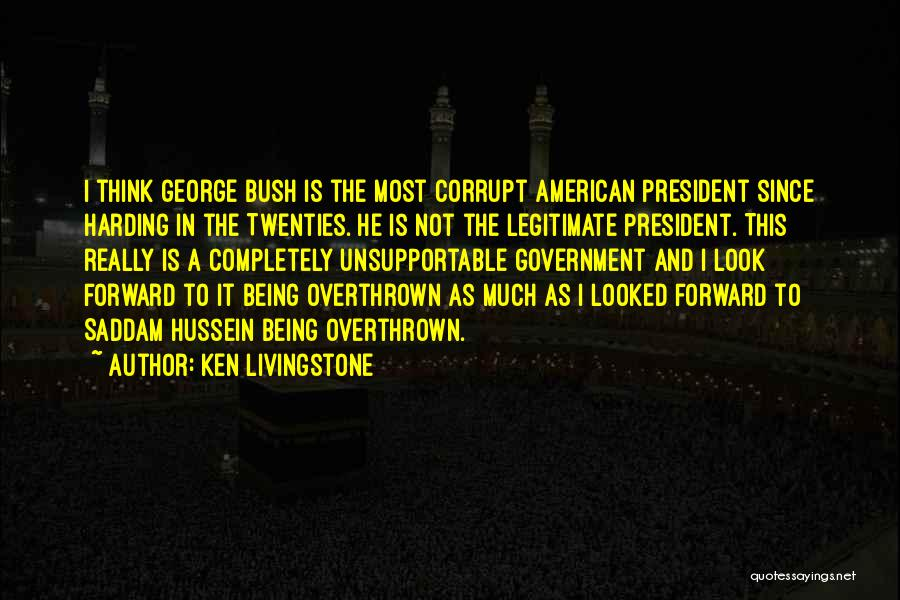 Our Corrupt Government Quotes By Ken Livingstone