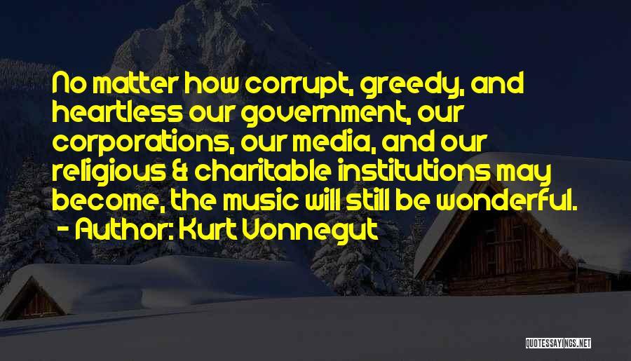 Our Corrupt Government Quotes By Kurt Vonnegut