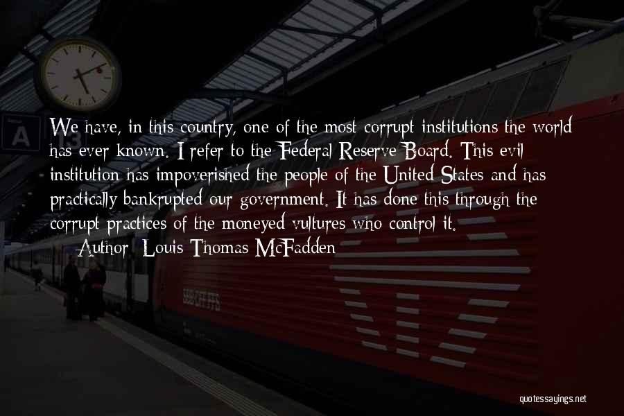 Our Corrupt Government Quotes By Louis Thomas McFadden