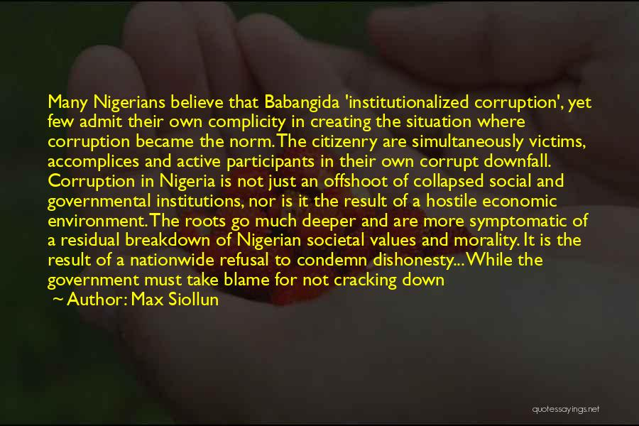 Our Corrupt Government Quotes By Max Siollun