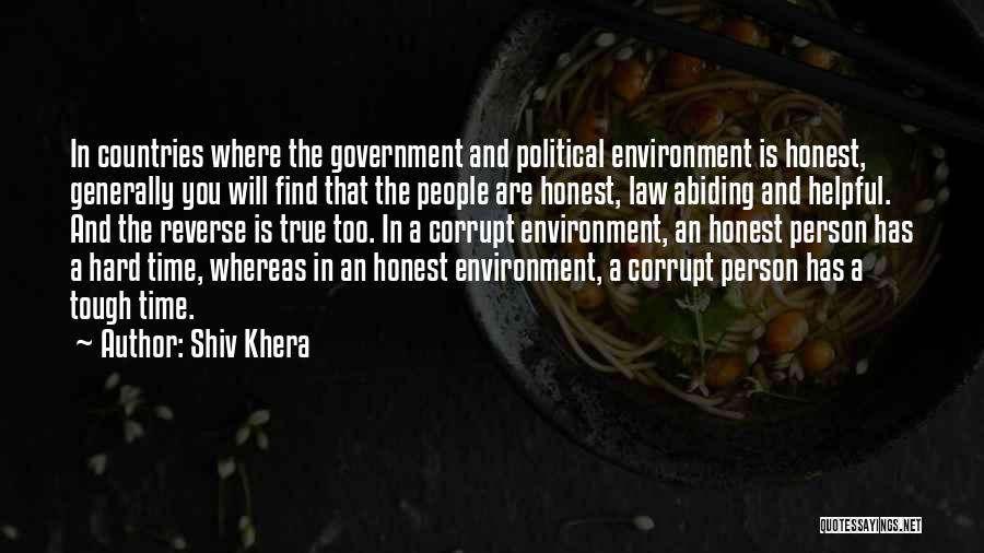 Our Corrupt Government Quotes By Shiv Khera