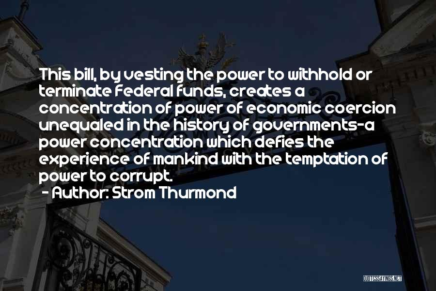 Our Corrupt Government Quotes By Strom Thurmond