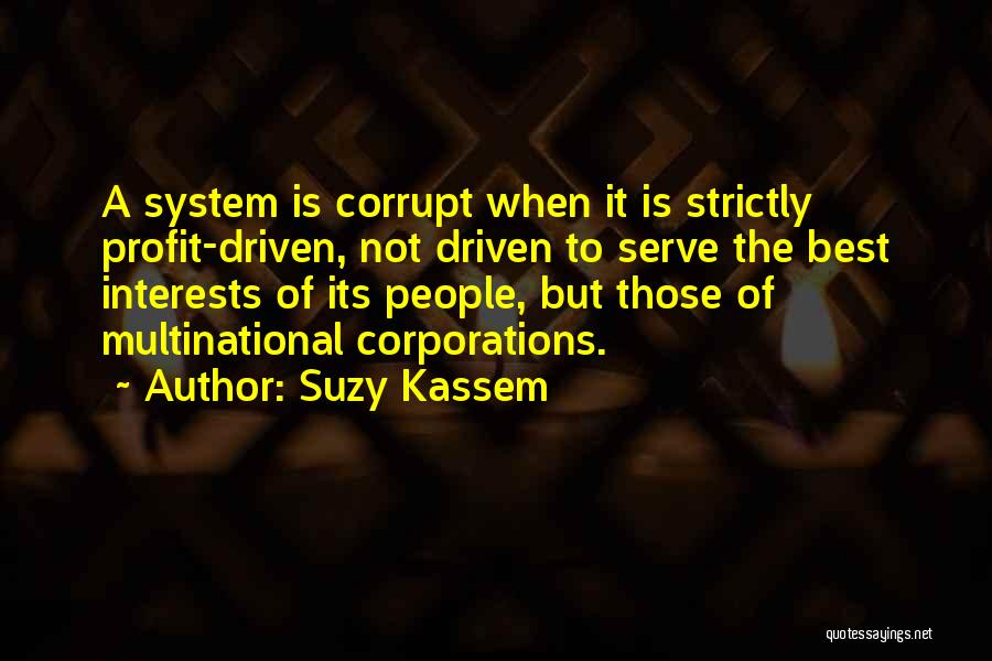 Our Corrupt Government Quotes By Suzy Kassem