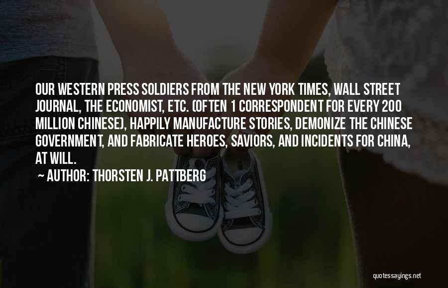 Our Corrupt Government Quotes By Thorsten J. Pattberg
