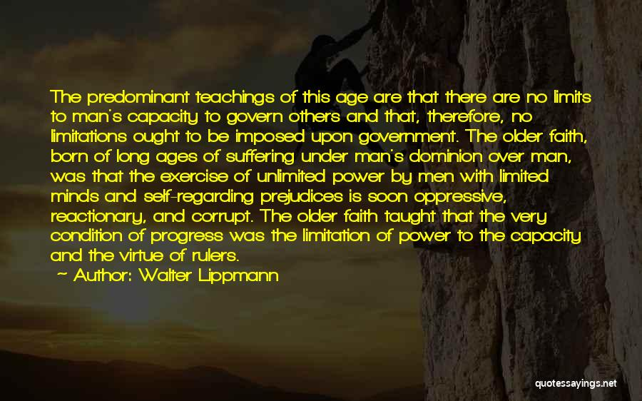 Our Corrupt Government Quotes By Walter Lippmann