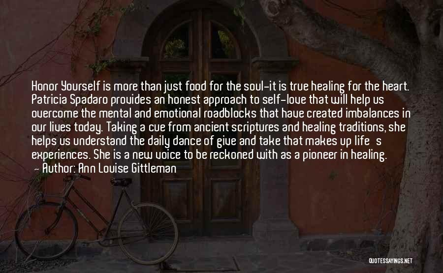 Our Daily Lives Quotes By Ann Louise Gittleman