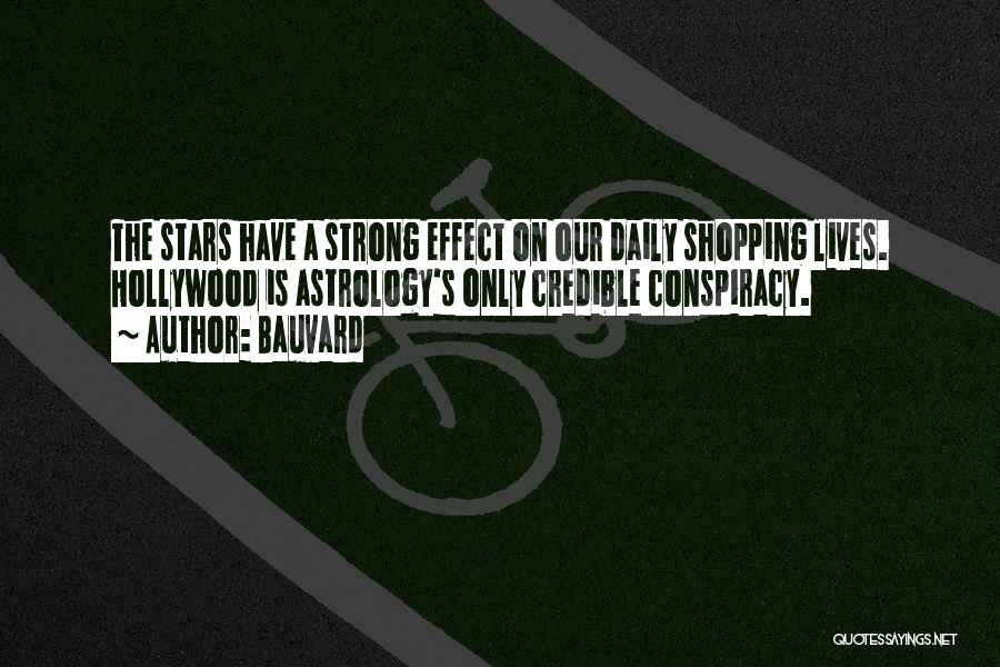 Our Daily Lives Quotes By Bauvard