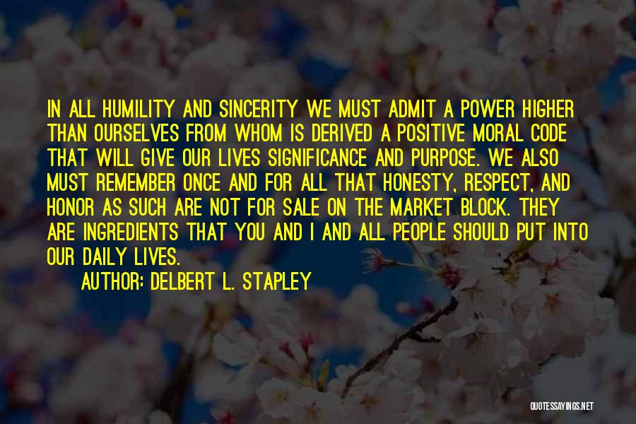 Our Daily Lives Quotes By Delbert L. Stapley