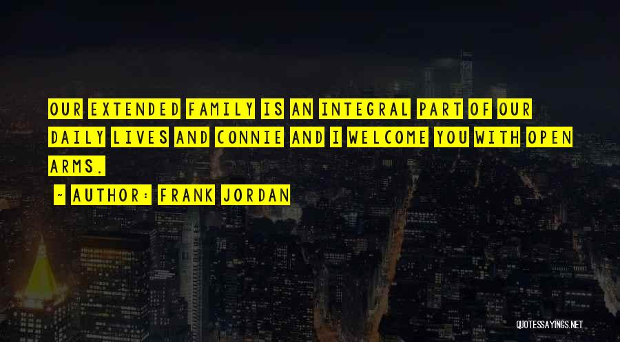 Our Daily Lives Quotes By Frank Jordan