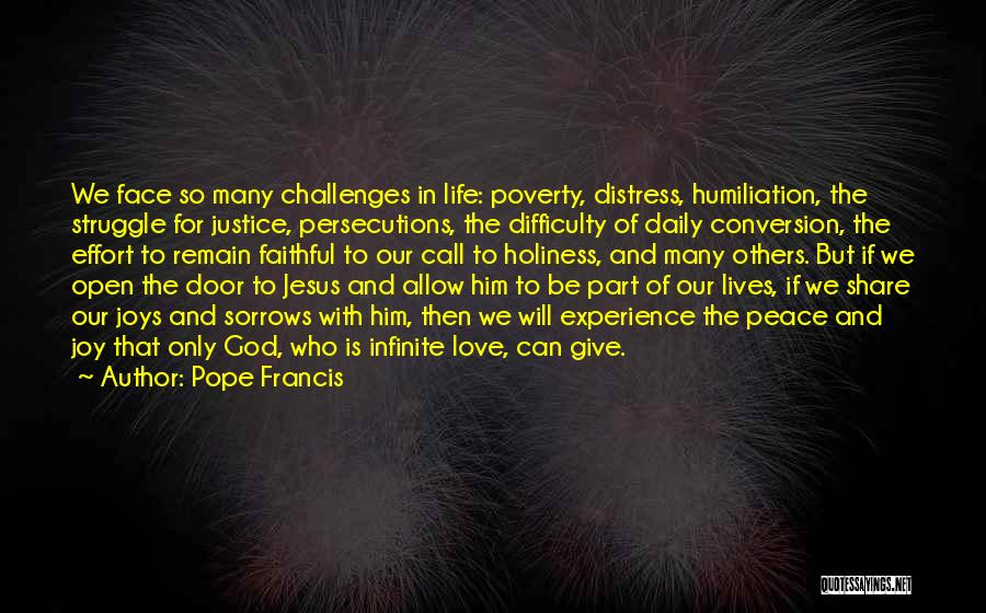 Our Daily Lives Quotes By Pope Francis