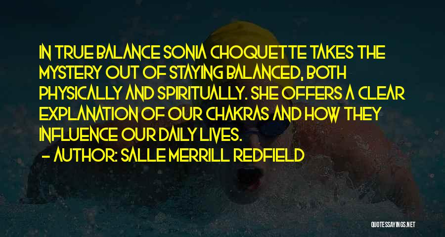 Our Daily Lives Quotes By Salle Merrill Redfield