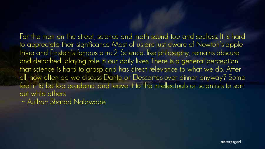 Our Daily Lives Quotes By Sharad Nalawade