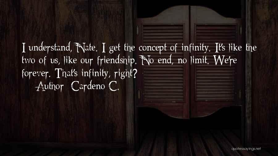 Our Friendship Like Quotes By Cardeno C.