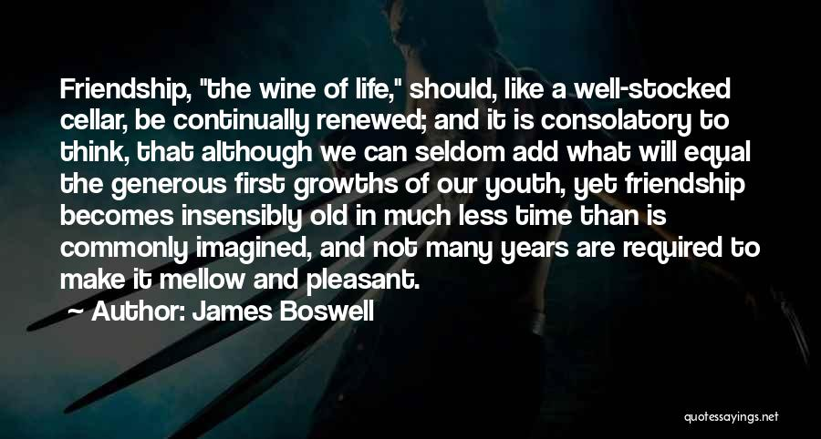 Our Friendship Like Quotes By James Boswell
