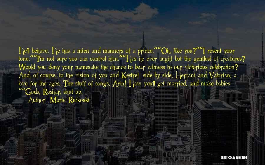 Our Friendship Like Quotes By Marie Rutkoski