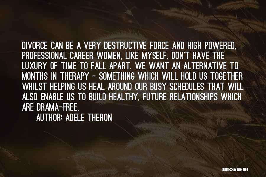 Our Future Together Quotes By Adele Theron