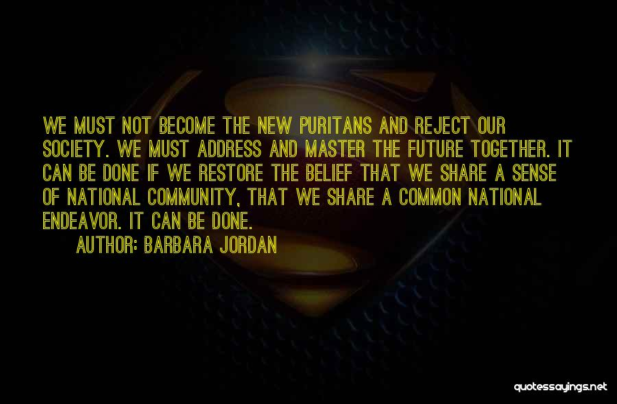 Our Future Together Quotes By Barbara Jordan