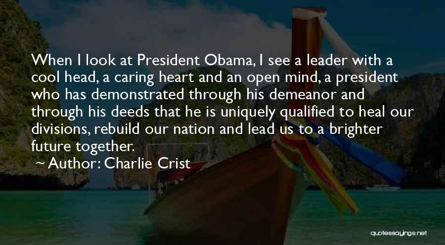 Our Future Together Quotes By Charlie Crist