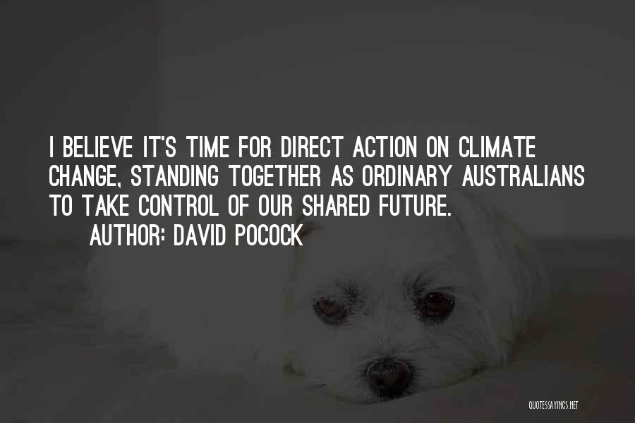 Our Future Together Quotes By David Pocock