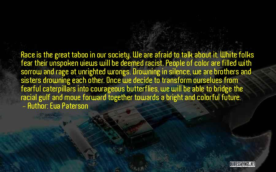 Our Future Together Quotes By Eva Paterson