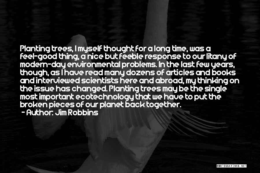 Our Future Together Quotes By Jim Robbins