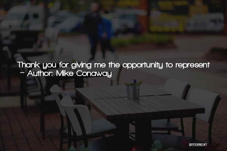 Our Future Together Quotes By Mike Conaway