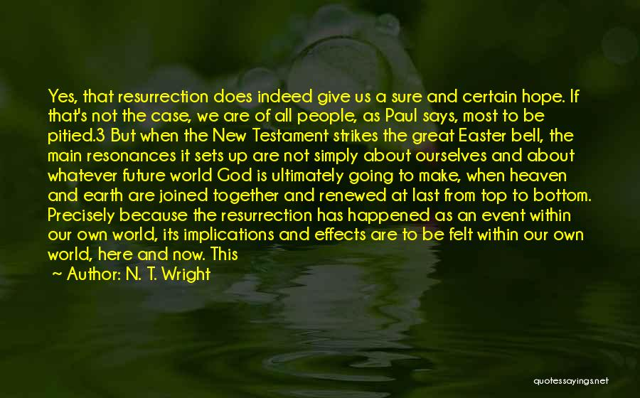 Our Future Together Quotes By N. T. Wright