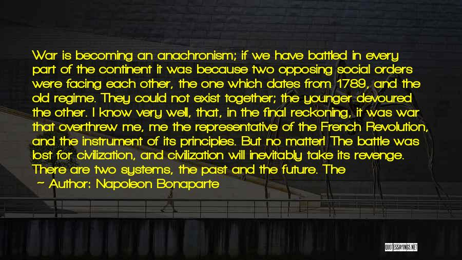 Our Future Together Quotes By Napoleon Bonaparte