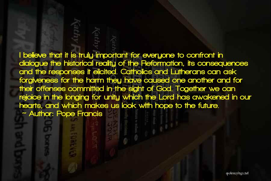 Our Future Together Quotes By Pope Francis