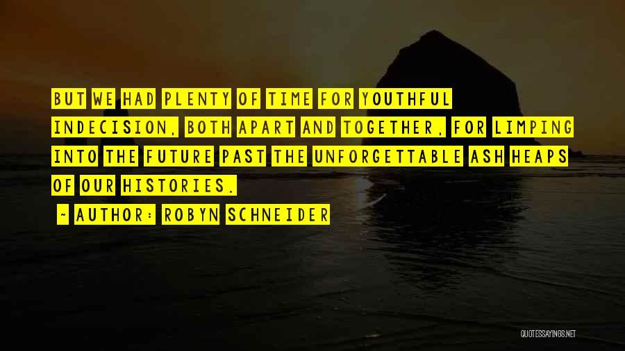 Our Future Together Quotes By Robyn Schneider