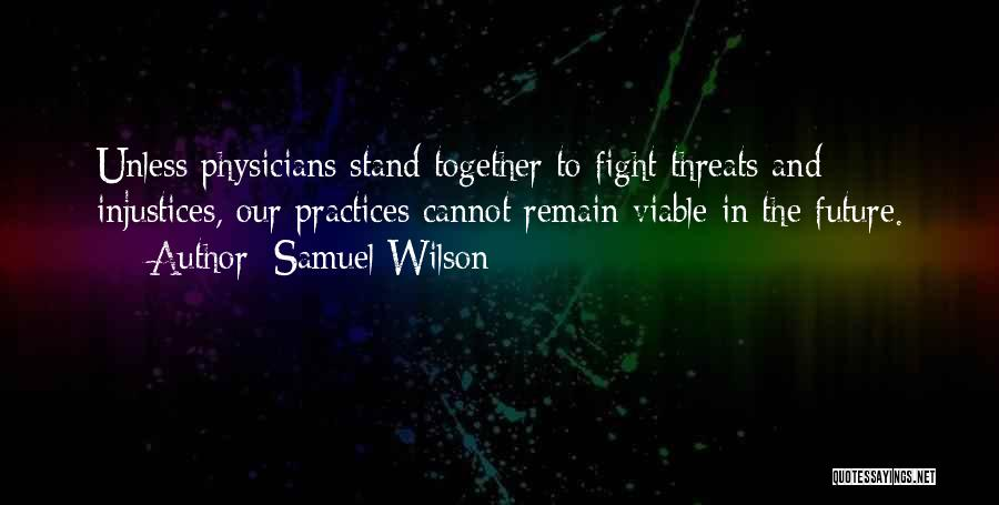 Our Future Together Quotes By Samuel Wilson