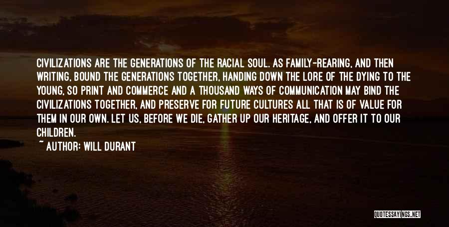 Our Future Together Quotes By Will Durant