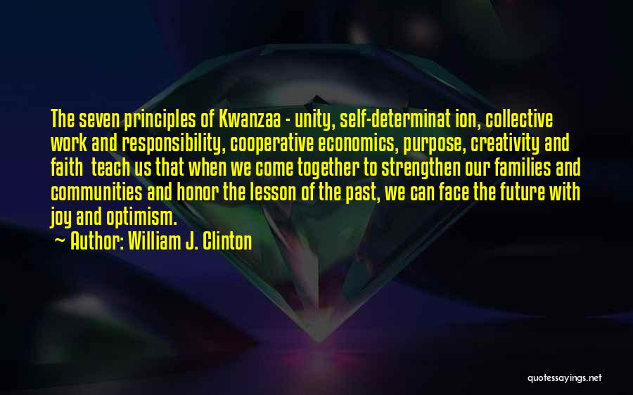 Our Future Together Quotes By William J. Clinton