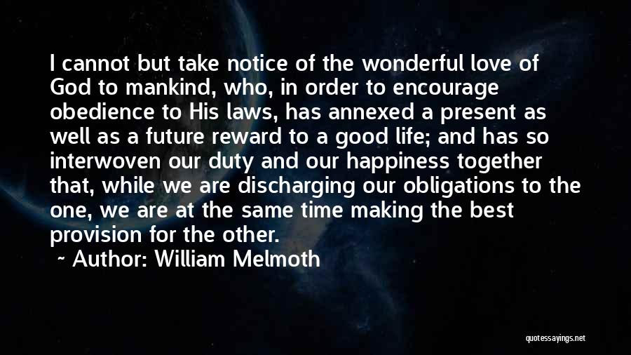 Our Future Together Quotes By William Melmoth