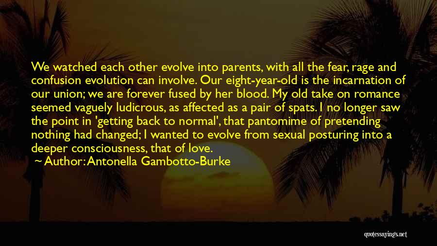 Our Love Is Forever Quotes By Antonella Gambotto-Burke