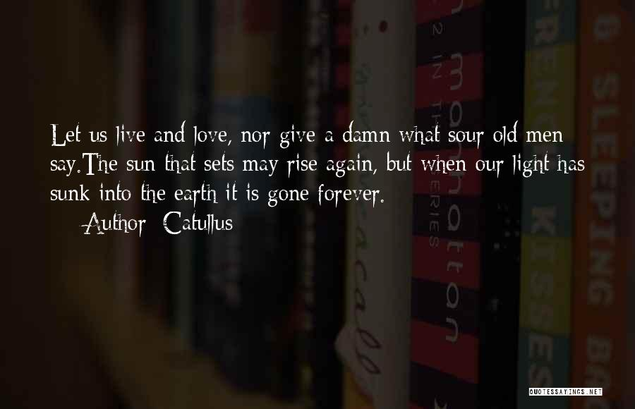 Our Love Is Forever Quotes By Catullus