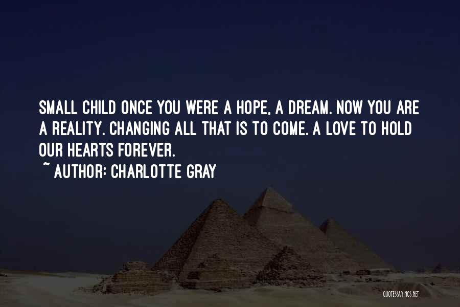 Our Love Is Forever Quotes By Charlotte Gray