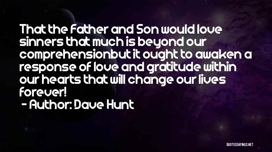 Our Love Is Forever Quotes By Dave Hunt