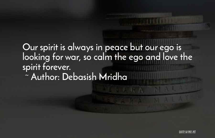 Our Love Is Forever Quotes By Debasish Mridha