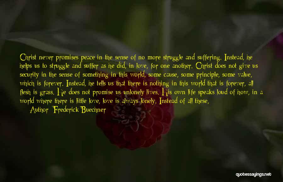 Our Love Is Forever Quotes By Frederick Buechner