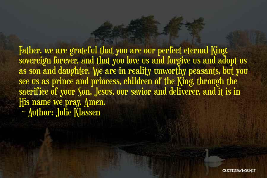 Our Love Is Forever Quotes By Julie Klassen