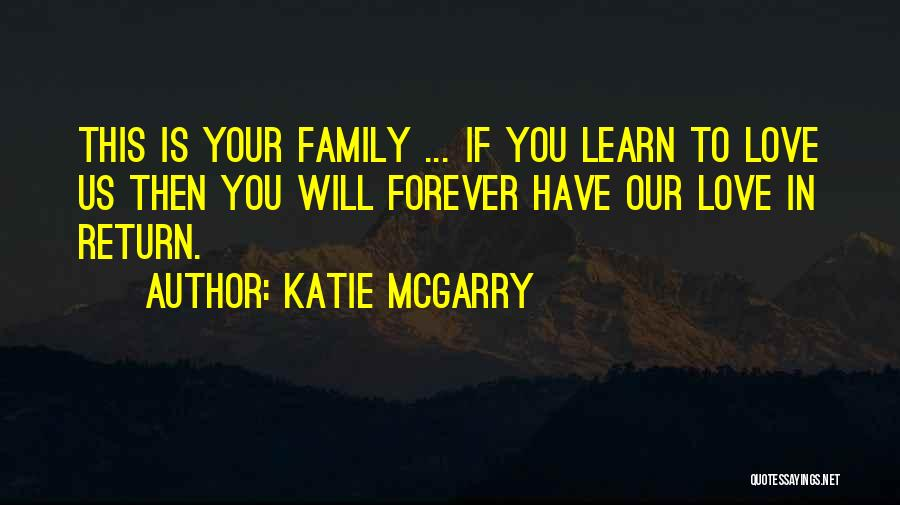 Our Love Is Forever Quotes By Katie McGarry