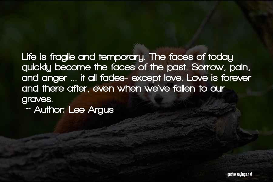Our Love Is Forever Quotes By Lee Argus