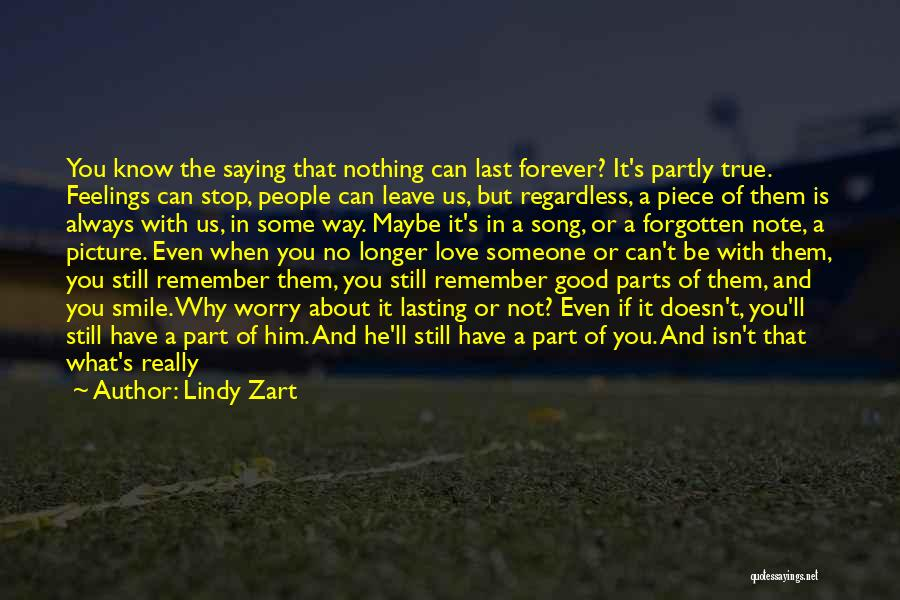 Our Love Is Forever Quotes By Lindy Zart