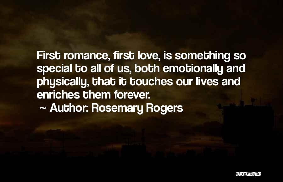 Our Love Is Forever Quotes By Rosemary Rogers