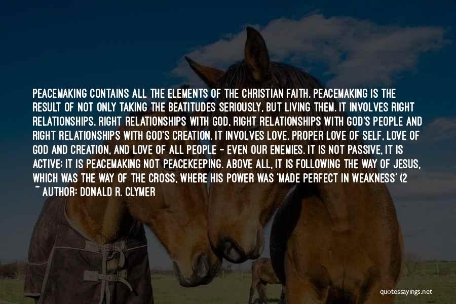 Our Love Is Not Perfect Quotes By Donald R. Clymer