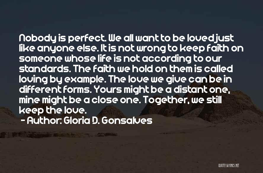 Our Love Is Not Perfect Quotes By Gloria D. Gonsalves