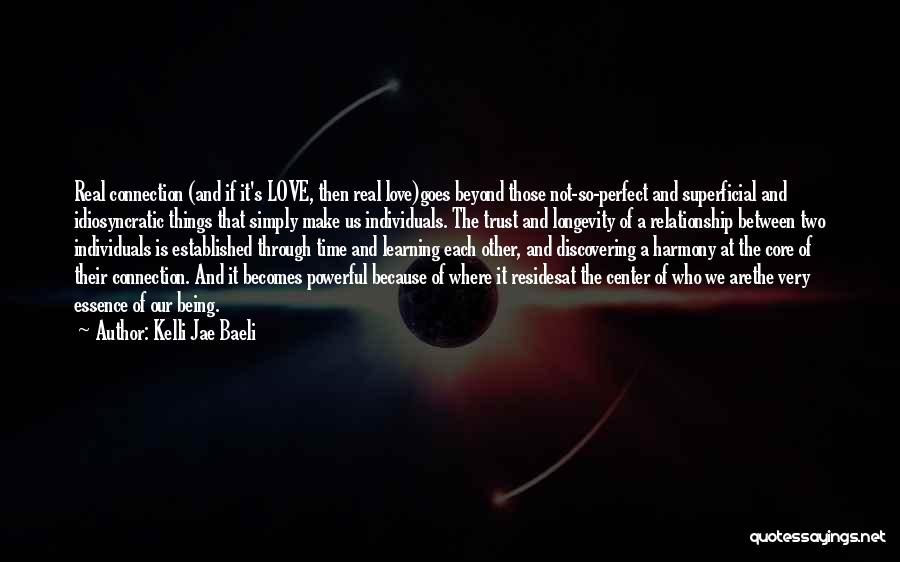 Our Love Is Not Perfect Quotes By Kelli Jae Baeli