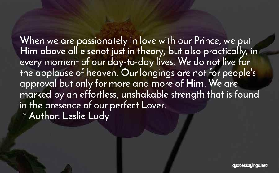 Our Love Is Not Perfect Quotes By Leslie Ludy