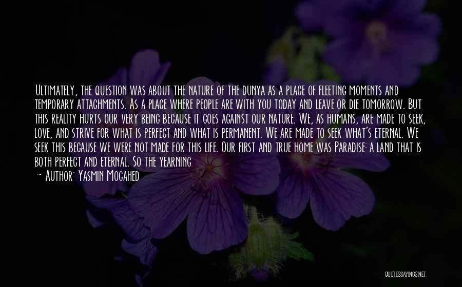 Our Love Is Not Perfect Quotes By Yasmin Mogahed
